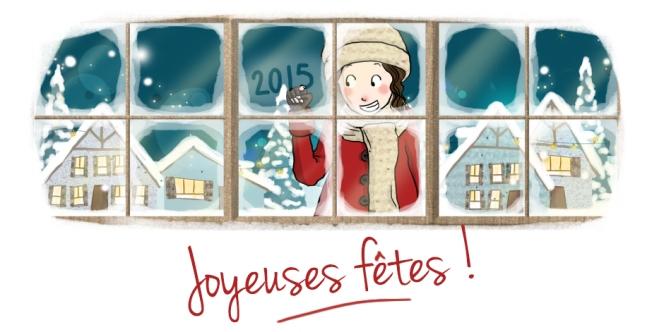 Joyeuses fêtes - 2015