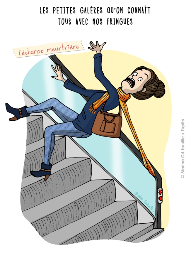 Illustration echarpe coincée dans l'escalator - Marina GriBouille et Topito